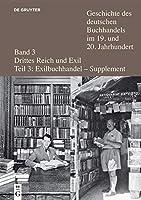 Verleger, Buchhaendler Und Antiquare Aus Deutschland Und Oesterreich in Der Emigration Nach 1933: Ein Biographisches Handbuch