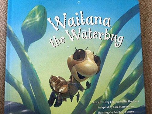 Wailana the Waterbug [Hardcover] by Greg Barrett & Jane Hopkins