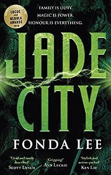 Jade City: THE WORLD FANTASY AWARD WINNER by [Fonda Lee]