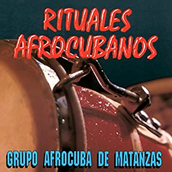 Rituales afrocubanos (Remasterizado)