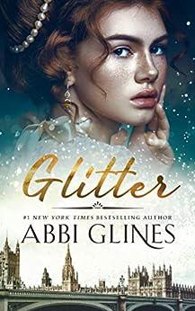 Glitter by [Abbi Glines]