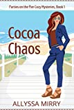 Cocoa Chaos (Parties on the Pier Cozy Mysteries Book 1) (English Edition)