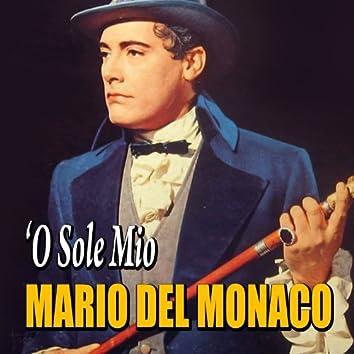 Mario Del Monaco - 'O sole mio