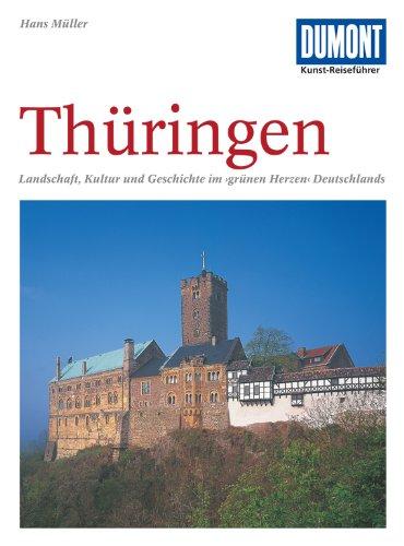 DuMont Kunst Reiseführer Thüringen: Das