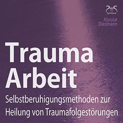 Trauma Arbeit cover art