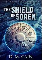 The Shield of Soren: Premium Hardcover Edition
