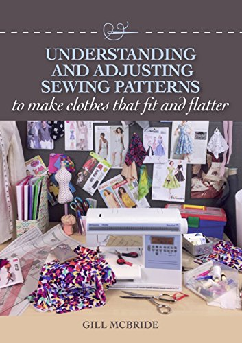 Best Bargain Understanding and Adjusting Sewing Patterns: to make clothes that fit and flatter
