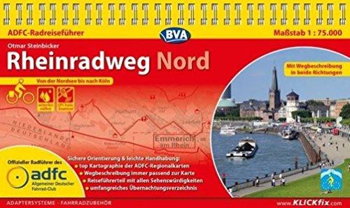 ADFC-Radreiseführer Rheinradweg Nord 1:75.000 praktische Spiralbindung, reiß- und wetterfest, GPS-Tracks Download: Von der Nordsee bis nach Köln