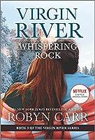 Whispering Rock (Virgin River, 3)