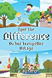 Spot the Difference On The Trampoline Vol.130: Children's Activities Book for Kids Age 3-8,...