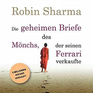 Die geheimen Briefe des Mönchs der seinen Ferrari verkaufte     Eine Parabel vom Suchen und Finden              Autor:                                                                                                                                 Robin Sharma                               Sprecher:                                                                                                                                 Markus Meuter                      Spieldauer: 6 Std. und 46 Min.     36 Bewertungen     Gesamt 4,5