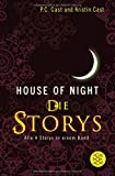 House-of-Night - Die Storys: Alle 4 Storys in einem Band