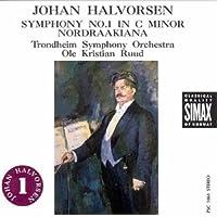 Halvorsen: Symphony No. 1; Nordraakiana Suite by Trondheim Symphony Orchestra (1988-05-01)