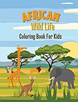 African Wild Life: Coloring Book for Kids