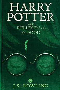 Harry Potter en de Relieken van de Dood van [J.K. Rowling, Ien van Laanen, Wiebe Buddingh']