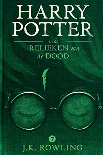 Harry Potter en de Relieken van de Dood (Dutch Edition)