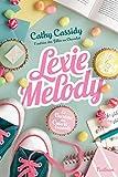 Lexie Melody - Le bureau des cœurs trouvés - Tome 1 - Dès 11 ans (1)