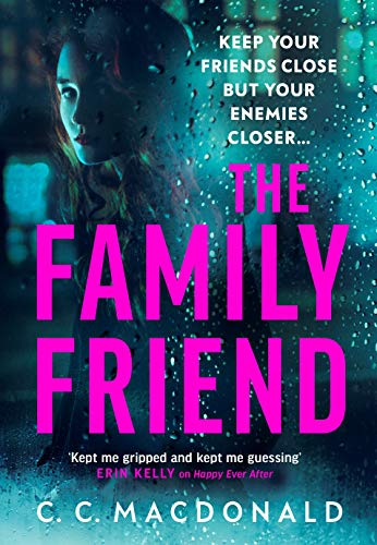 The Family Friend by [C. C. MacDonald]