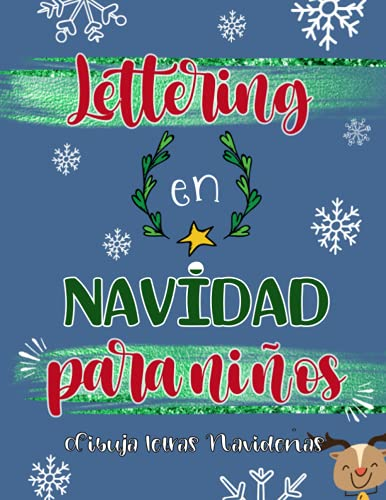 Lettering en Navidad para niños. Dibuja letras Navideñas.: Libro de caligrafía moderna para niños. Ejercicios prácticos