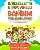 Barzellette e Indovinelli per Bambini: 1400 Battute, Scherzi e Giochi per tutta la Famigli...