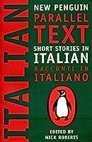 Short Stories in Italian: New Penguin Parallel Text