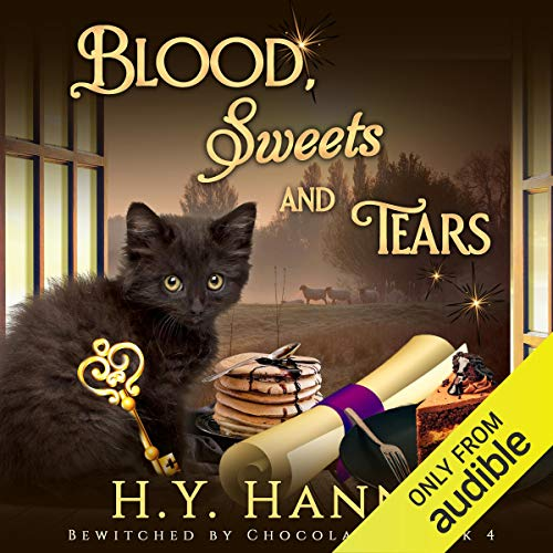 Blood, Sweets and Tears: Bewitched by Chocolate Mysteries, Book 4