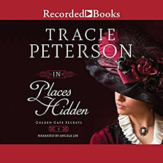 In Places Hidden                   By:                                                                                                                                 Tracie Peterson                               Narrated by:                                                                                                                                 Angela Lin                      Length: 9 hrs and 47 mins     117 ratings     Overall 4.6