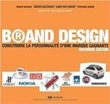 Brand Design - Construire la personnalité d'une marque gagnante de Marco Bassani ,Saverio Sbalchiero ,Kamel Ben Youssef ( 6 décembre 2010 )