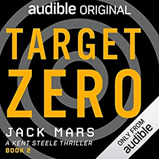 Target Zero     A Kent Steele Thriller              By:                                                                                                                                 Jack Mars                               Narrated by:                                                                                                                                 Edoardo Ballerini                      Length: 9 hrs and 17 mins     1 rating     Overall 5.0