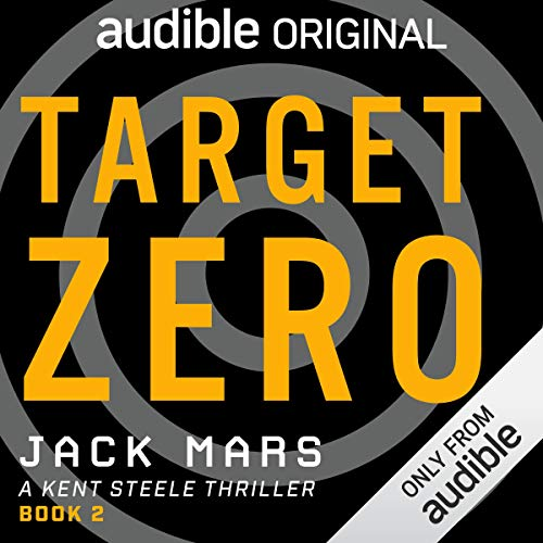 Target Zero     A Kent Steele Thriller              By:                                                                                                                                 Jack Mars                               Narrated by:                                                                                                                                 Edoardo Ballerini                      Length: 9 hrs and 17 mins     132 ratings     Overall 4.5