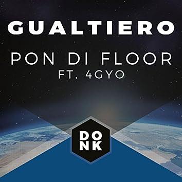 Pon Di Floor (Ft 4GYO)