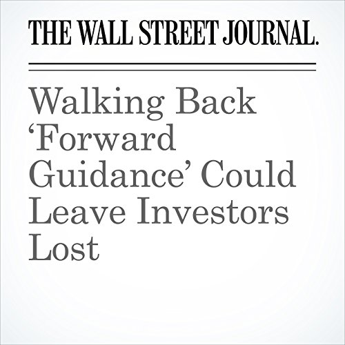 Walking Back 'Forward Guidance' Could Leave Investors Lost copertina
