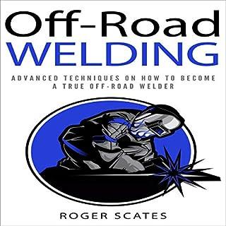 Off-Road Welding audiobook cover art