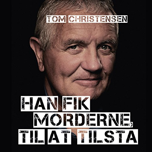 Han fik morderne til at tilstå audiobook cover art