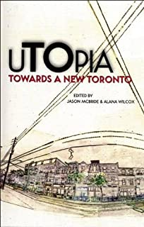 uTOpia: Towards a New Toronto