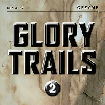 Glory Trails, Vol. 2