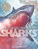 Neighborhood Sharks: Hunting with the Great Whites of California's Farallon Islands