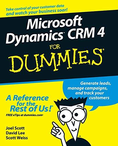 Microsoft Dynamics CRM 4 for Dummies (For Dummies Series)