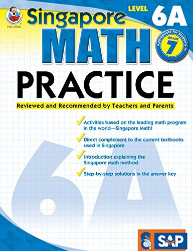 Singapore Math – Level 6A Math Practice Workbook for 7th Grade, Paperback, Ages 12–13 with Answer Key: Reviewed and Recommended by Teachers and Parents