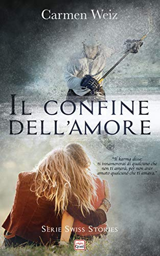 Il confine dell'amore (Kindle unlimited ebook Spin Off della Serie Swiss Stories): Un young adult sport romance avventura (romanzo rosa)