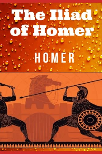 The Iliad of Homer(Annotated)