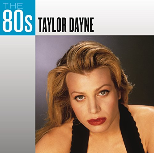 The 80s: Taylor Dayne
