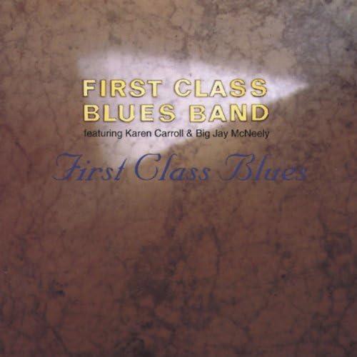First Class Blues Band feat. Karen Carroll & Big Jay McNeely