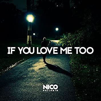 If You Love Me Too (feat. Laura Newman)