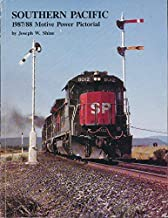 Southern Pacific Motive Power Pictorial 1987/88 - The Interim Years