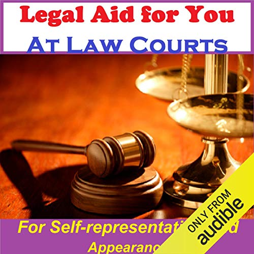 Legal Aid at Law Courts - for Self-representation and Appearance cover art