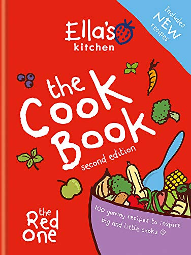 Ella's Kitchen: The Cookbook: The Red One, New Updated Edition