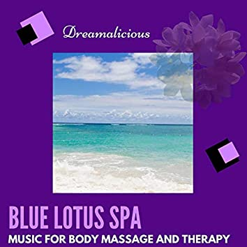 Blue Lotus Spa - Music For Body Massage And Therapy