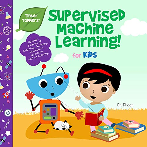 Supervised Machine Learning for Kids (Tinker Toddlers) (English Edition)