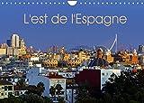 L'est de l'Espagne (Calendrier mural 2022 DIN A4 horizontal): Impressions de la Costa Brava à la Costa Blanca (Calendrier mensuel, 14 Pages )